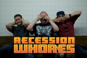 recession whores 2