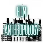 Film Anthropology