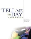 tell me the day backwards